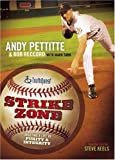 Strike Zone, Andy Pettitte and Bob Reccord, 0805430873