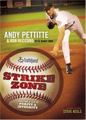 Strike Zone: Targeting A Life Of Integrity & Purity (Truthquest) Tabb Mark