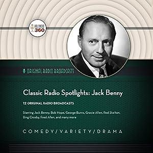 Classic Radio Spotlights: Jack Benny Radio/TV Program