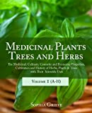 Medicinal Plants, Trees and Herbs, Sophia Grieve, 1893774759