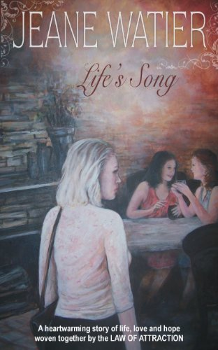 Lifes Song (Book 1 Law of Attraction Trilogy)