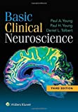 Basic Clinical Neuroscience Third edition by Young PhD, Paul A., Young, Paul H., Tolbert PhD, Daniel L. (2015) Paperback