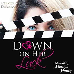 Down on Her Luck: Alaina's Story Audiobook