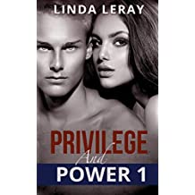 PRIVILEGE AND POWER 1 (Romance about first times series)