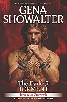 The Darkest Torment: A spellbinding paranormal romance novel (Lords of the Underworld) by [Showalter, Gena]