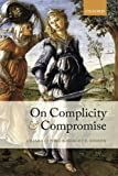 img - for On Complicity and Compromise book / textbook / text book