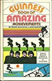Guinness Book of Amazing Achievements, Norris McWhirter and Ross McWhirter, 0806900342