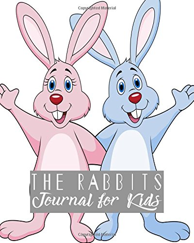 The Rabbits Journal For Kids: Notebook Journal For Kids Lined Journal Size 8x10 100pages (Volume 7)
