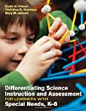 Differentiating Science Instruction and Assessment for Learners with Special Needs, K-8 1st Edition
