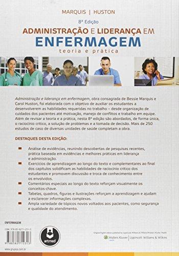Administração e Liderança em Enfermagem. Teoria e Prática