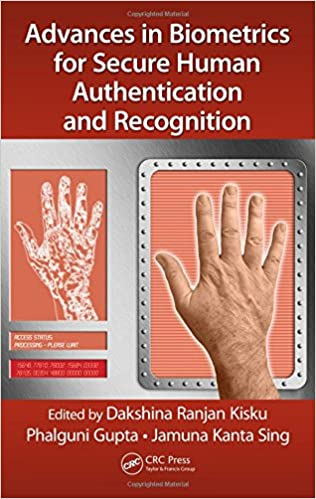 Advances in Biometrics for Secure Human Authentication and