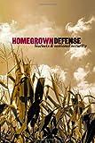 Homegrown Defense, Frank J. Gaffney Jr and Gal Luft, 0982294743