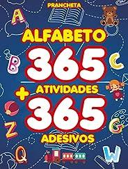 Alfabeto: Prancheta com 365 Atividades + 365 Adesivos