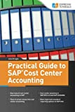 img - for Practical Guide to SAP Cost Center Accounting book / textbook / text book