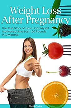 Weight Loss After Pregnancy Motivated ebook product image