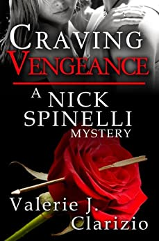 Craving Vengeance (A Nick Spinelli Mystery Book 2) by [Clarizio, Valerie J.]