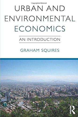 Urban and Environmental Economics: An Introduction