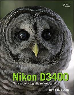 Nikon D3400. Guía sobre fotografía réflex digital: Amazon.es ...