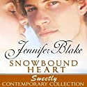 Snowbound Heart Audiobook by Jennifer Blake Narrated by Barbara McCulloh
