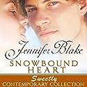Snowbound Heart Audiobook by Jennifer Blake Narrated by Barbara McCulloh