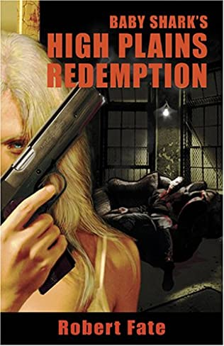 book cover of Baby Shark\'s High Plains Redemption