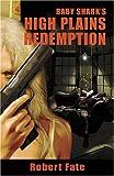 Baby Shark's High Plains Redemption, Robert Fate, 0979996023
