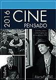 img - for Cine Pensado 2016: Estudios cr ticos sobre 31 pel culas estrenadas en 2016 (FilaSiete. Libros de cine) (Spanish Edition) book / textbook / text book