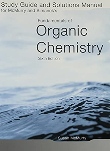 amazon com study guide solutions manual for mcmurry simanek s rh amazon com APA 6th Edition Reference Page mcmurry organic chemistry 6th edition solutions manual