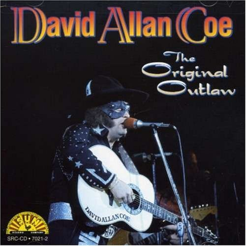 David Allan Coe - The Original Outlaw By David Allan Coe (1995-10-29) - Zortam Music