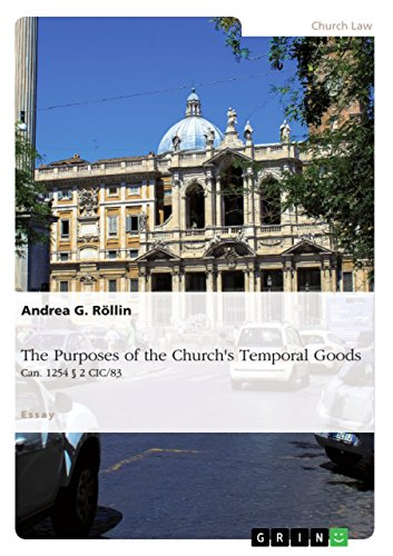 The Purposes of the Church's Temporal Goods (Can. 1254 § 2 CIC/83)