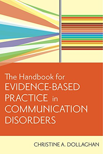 The Handbook for Evidence-Based Practice in Communication Disorders (Best Clinical Neuropsychology Programs)