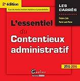 L'Essentiel du Contentieux administratif