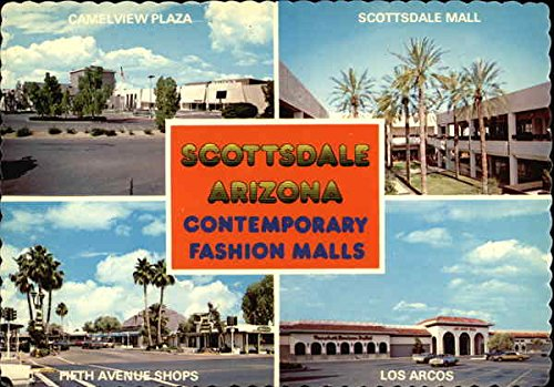 Contemporary Fashion Malls Scottsdale, Arizona Original Vintage - Scottsdale Malls