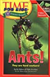 Ants!, Time for Kids Editors, 0060576405