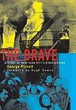 The Brave, George Pickett, 188328337X