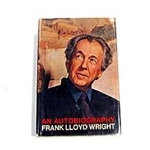 An Autobiography by Frank Lloyd Wright (1977-04-01)