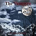 The Vampyre Audiobook by John Polidori Narrated by Emmett Casey