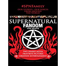 Supernatural Fandom: The Movie