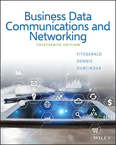 Sc Business Data Communications and Networking, Thirteenth Edition Student Choice Print on Demand