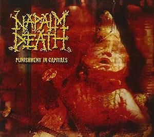 NAPALM DEATH - PUNISHMENT IN CAPITALS
