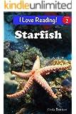 "Starfish (An ""I Love Reading"" Level 2 Reader)"