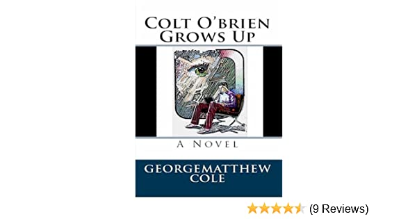 Colt OBrien Sees The Light (Young Colt OBrien Book 1)