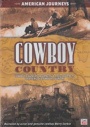 Amazoncom Cowboy Country American Journeys Cowboys Barry Corbin