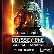 Król wojowników (Odyssey One 5) | Evan Currie