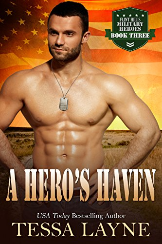 A Hero's Haven: Resolution Ranch (Flint Hills Military Heroes Book 3) by [Layne, Tessa]