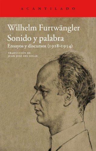 Descargar Libro Sonido Y Palabra: Ensayos Y Discursos Wilhelm Furtwängler