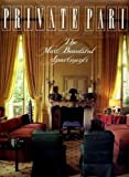 img - for Private Paris: The Most Beautiful Apartments (English and French Edition) book / textbook / text book