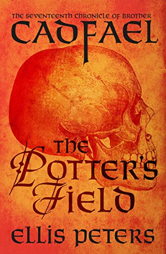 The Potter's Field (The Chronicles of Brother Cadfael Book 17) ()