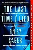 The Last Time I Lied: A Novel