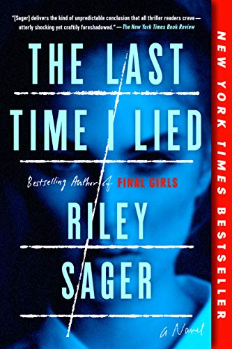 The Last Time I Lied: A Novel
